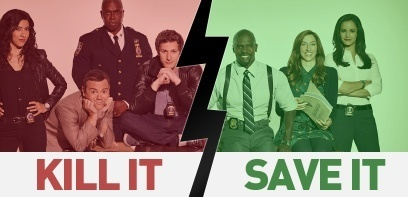 Brooklyn Nine-Nine. Save It or Kill It ?